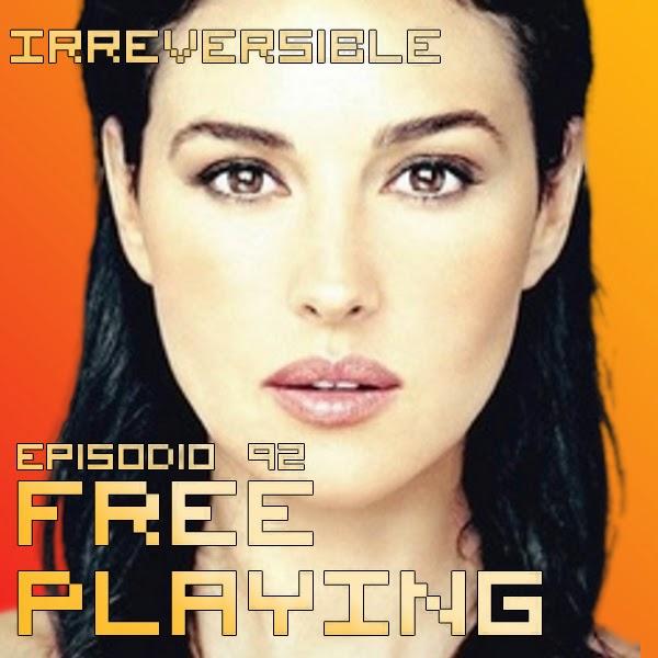 Free Playing #92: Irreversible