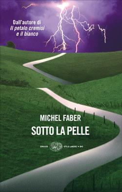 [LIBRO] Michel Faber - Sotto la pelle