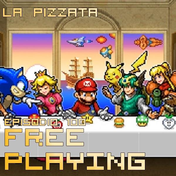 Free Playing #100: La pizzata