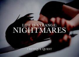 #VIDEO: Critique Quest – Life is Strange: Nightmares