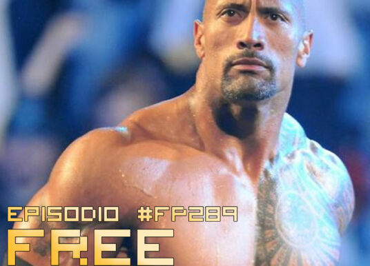 Free Playing #FP289: THE ROCK È LA NUOVA TV
