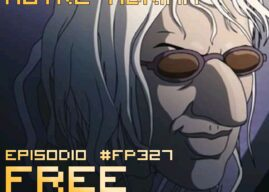 Free Playing #FP327: IL GOBBO DI NOTRE ADRIAN