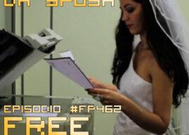 Free Playing #FP462: L'UFFICIO DA SPOSA